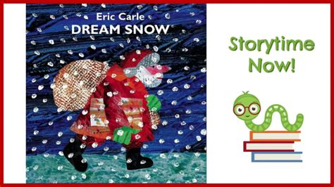 Dream Snow - By Eric Carle | Kids Books Read Aloud - YouTube