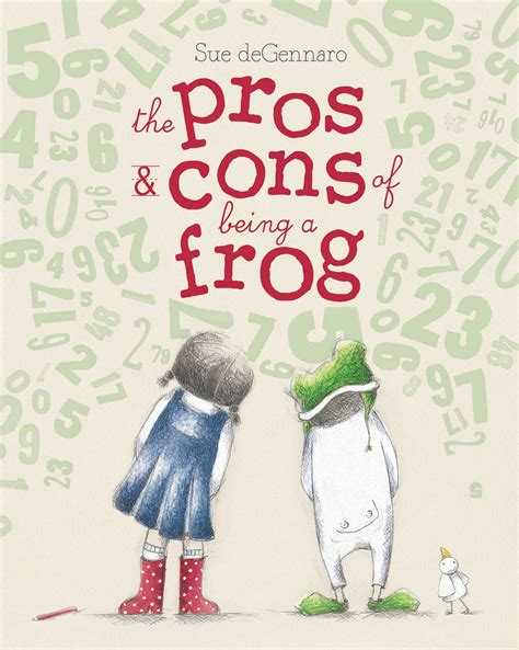 The Pros & Cons of Being a Frog   Book by Sue deGennaro