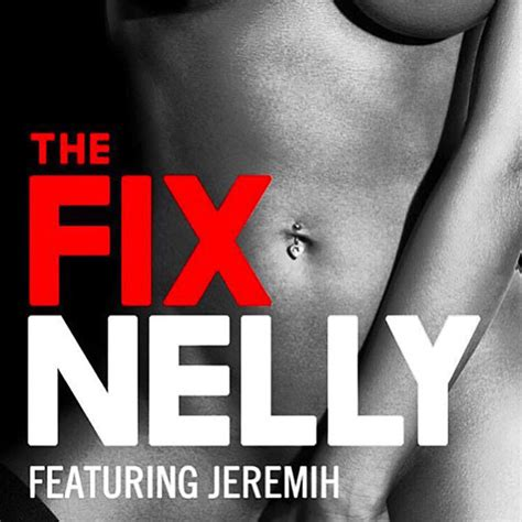 New Music: Nelly feat