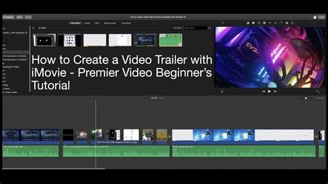 How to Create a video trailer with iMovie - Premier Video