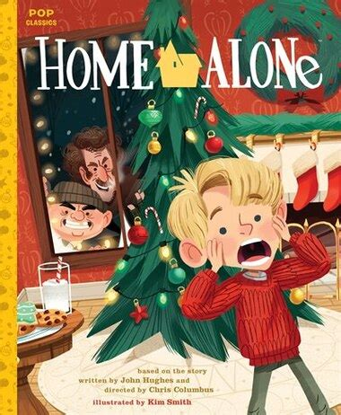 Home Alone: The Classic Illustrated Storybook, Book by Kim